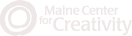 Maine Center for Creativity